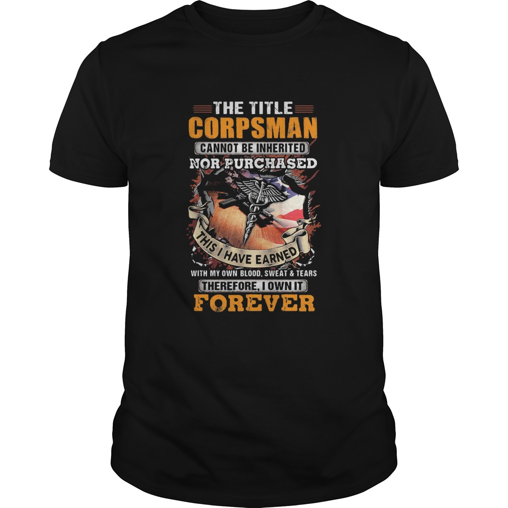 The title corpsman cannot be inherited nor purchased this I have earned forever  Unisex
