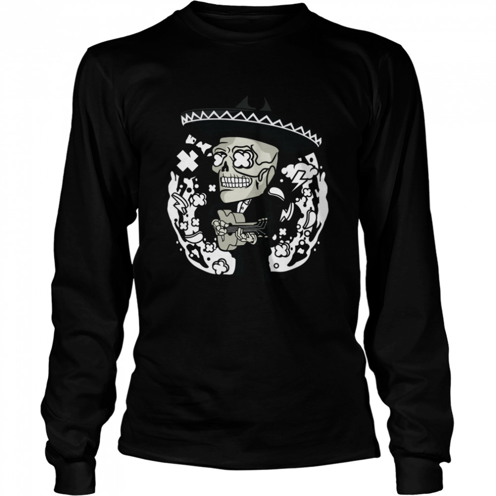 Gentlemen Skeleton Play Guitar Day Of The Dead In Mexican Holiday  Long Sleeved T-shirt