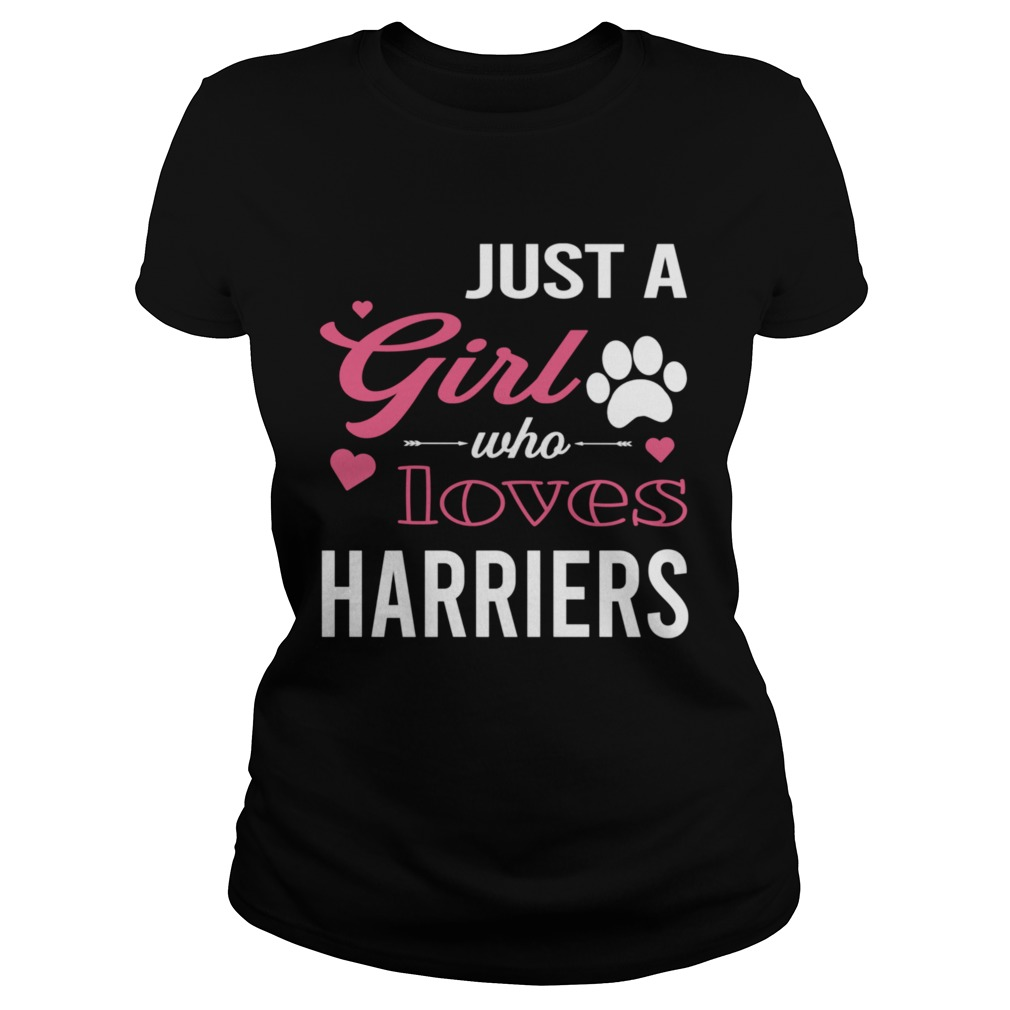 Just A Girl Who Loves HARRIERS Dog Pet  Classic Ladies