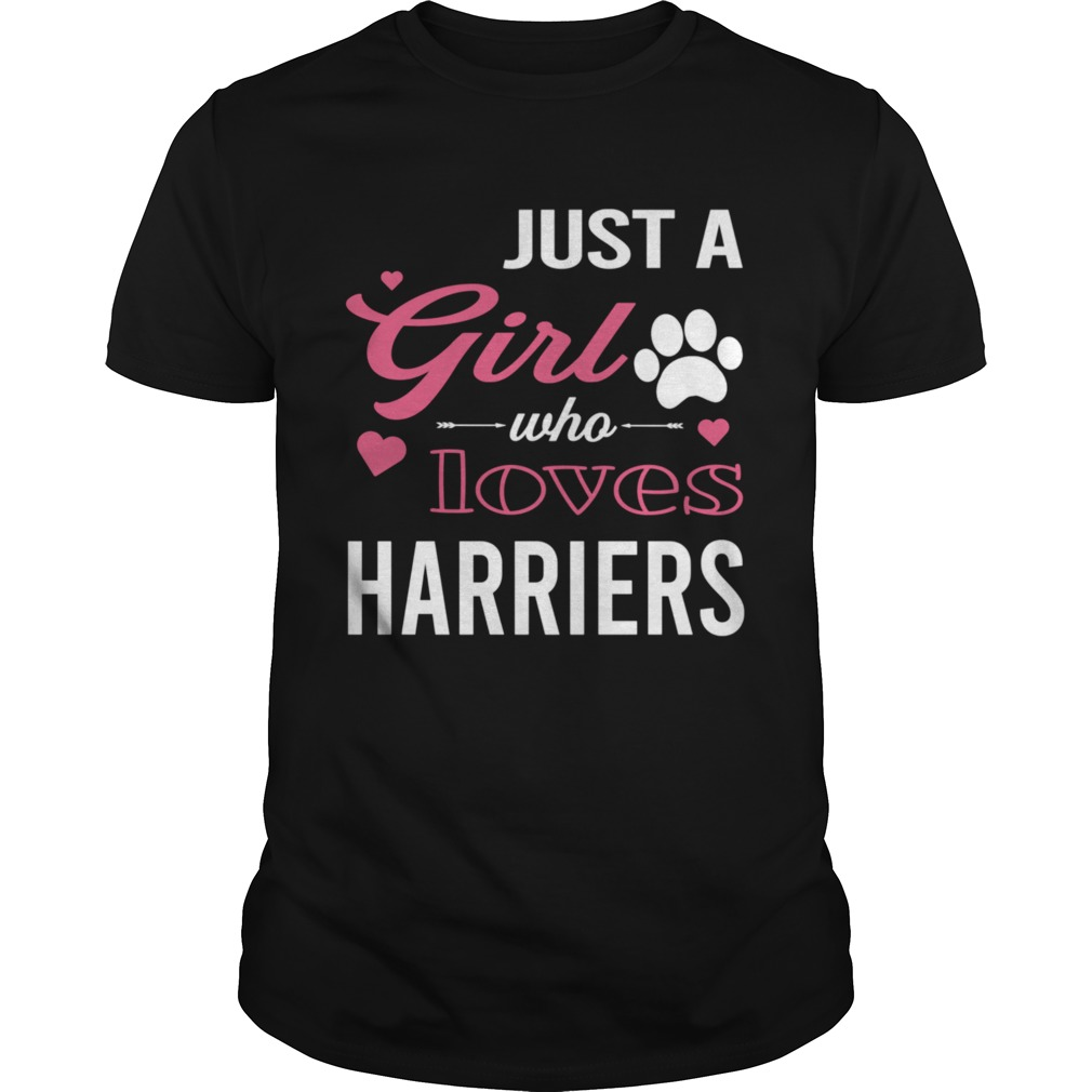 Just A Girl Who Loves HARRIERS Dog Pet  Unisex
